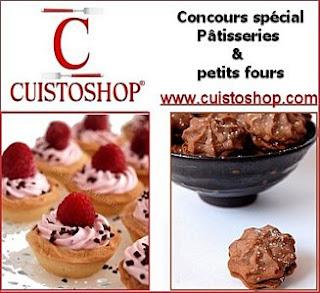 Concours spécial pâtisseries et petits fours Cuistoshop