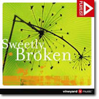 CD - Sweetly Broken