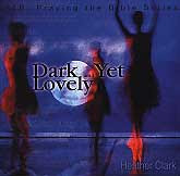 CD - Dark Yet Lovely
