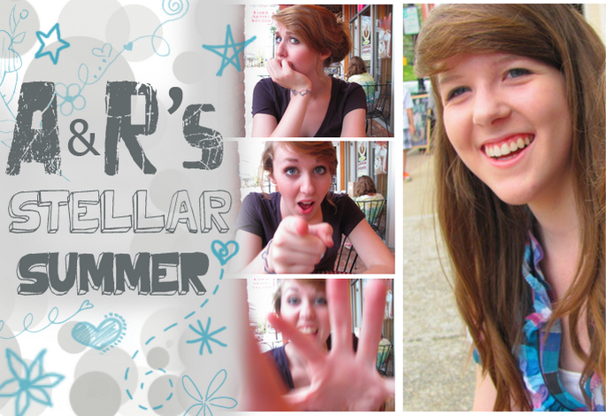 A and R's Stellar Summer