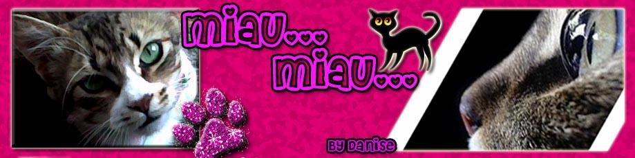 Miau,Miauuu!!!  =^.^=
