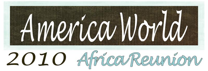 America World Africa Reunion 2010
