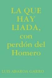 LA QUE HAY LIADA, EN LIBRO