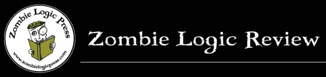 Zombie Logic Review: Poetry For Zombies, Outlaws, and  Outsiders