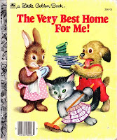 Little Golden Book The Very Best Home For Me!