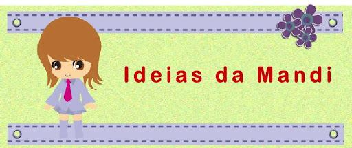 IDEIAS DA MANDI