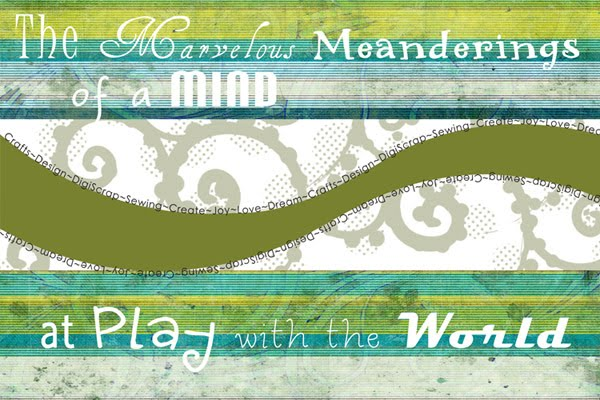 The Marvelous Meanderings of a Mind at Play with the World
