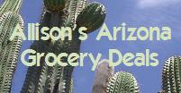 Allison's Arizona Grocery Deals