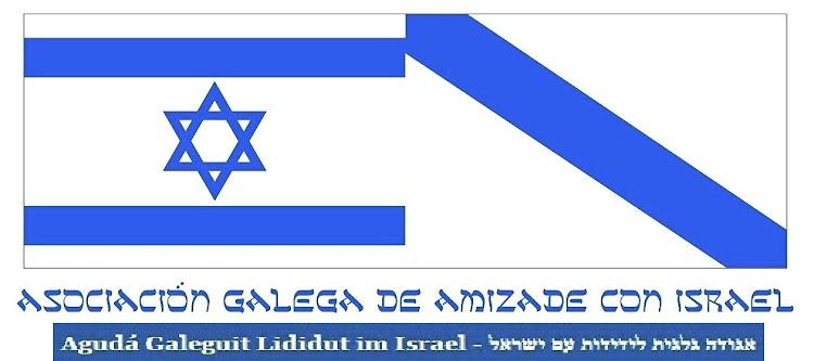 ASOCIACIÓN GALEGA DE AMIZADE CON ISRAEL