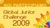 Am avut un proiect finalist in competitia internationala  Global Junior Challenge 2009
