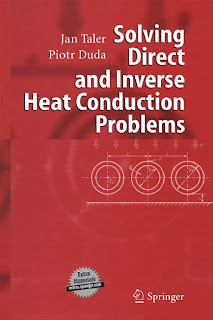 Solving Direct and Inverse Heat Conduction Problems by Jan Taler, Piotr Duda