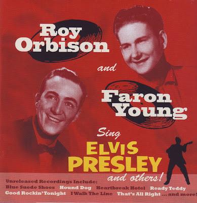 ROY ORBISON & FARON YOUNG 1956 SING ELVIS PRESLEY