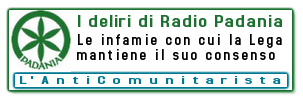 deliri di radio padania