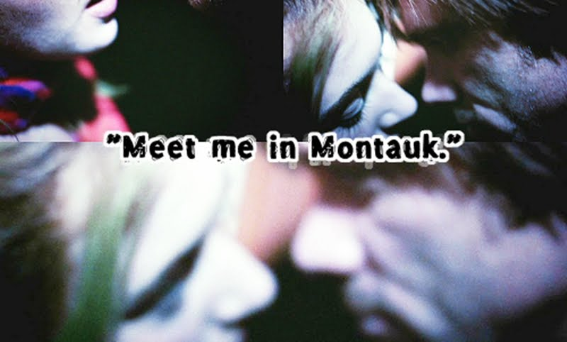 Meet me in Montauk!