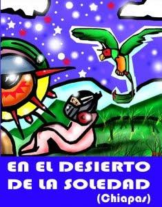 EN EL DESIERTO DE LA SOLEDAD. (Cuaderno de viaje de Chiapas)