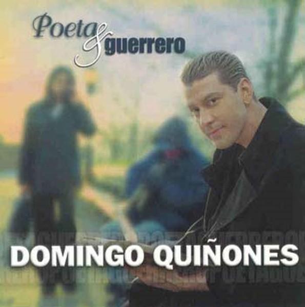 http://2.bp.blogspot.com/_flGxkXnEJXE/SwftnjO2AuI/AAAAAAAABnM/16DrUu_qkcQ/s1600/2000.Domingo+Qui%C3%B1ones+-+Poeta+y+Guerrero+-+Frontal.jpg