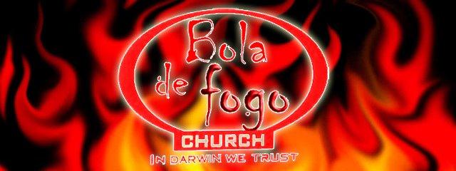 Bola de Fogo Church