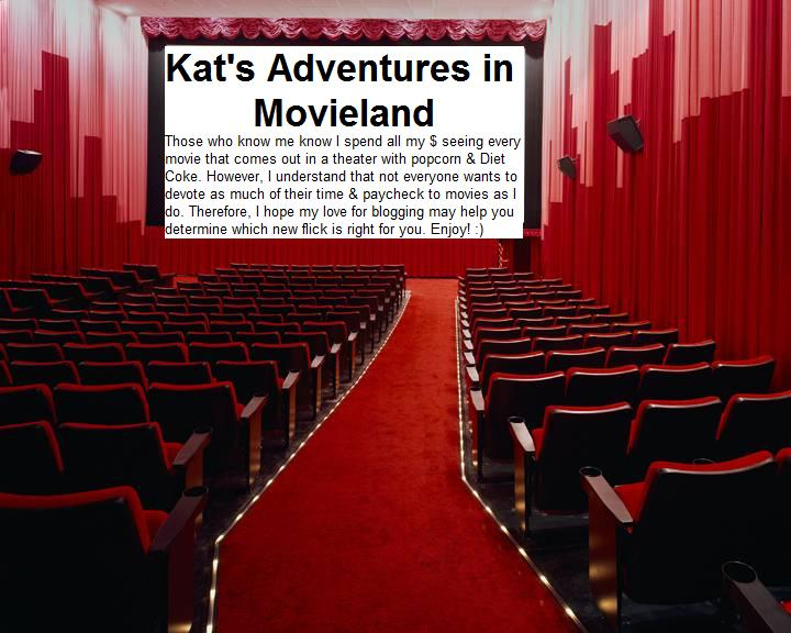 Kat's Adventures in Movieland