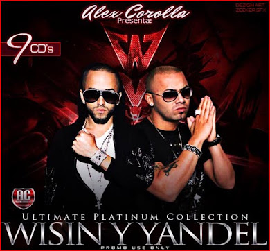 "AlexCorolla Presenta: Wisin & Yandel ""The Ultimate Platinum Collection"" (2010) (9CD's)"