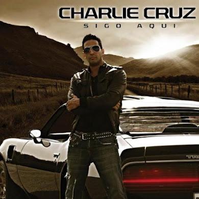 Charlie Cruz – Sigo Aqui (2010)