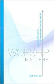a study on worship leadership and the importance of it encompassing a holistic model of worship and  A plan for developing an effective community  that solution normally results in just more worship  developing an effective community outreach.