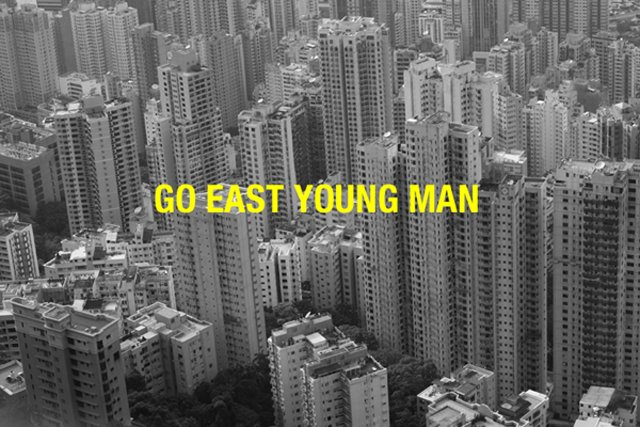 GO EAST YOUNG MAN