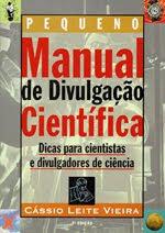 Pequeno Manual de Divulgação Científica