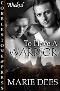To Have a Warrior