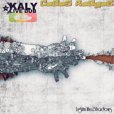 Kaly Live Dub - Lightin' The Shadows