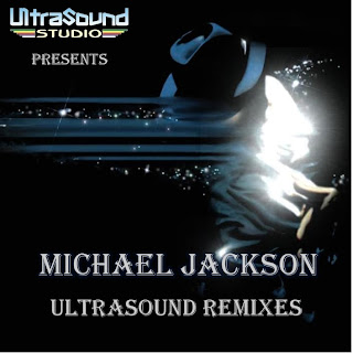 Michael Jackson - Ultrasound Remixes