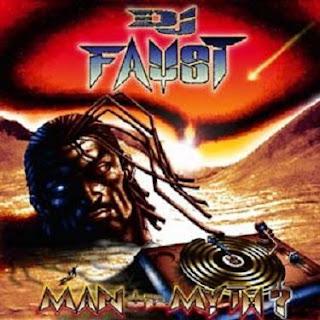 DJ Faust - Man or Myth