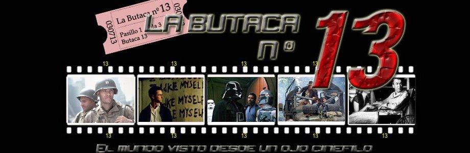 LA BUTACA Nº 13 . - Blog de Critica Cinematográfica.