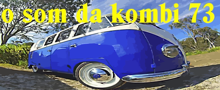 O Som da Kombi 73