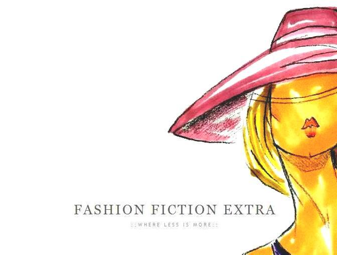 FASHION FICTION EXTRA