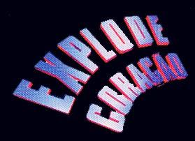 http://2.bp.blogspot.com/_g5dqbsyn5aA/SxVnLValm-I/AAAAAAAAAaI/HFzRomkvG_o/s320/explode+coracao+1995.jpg