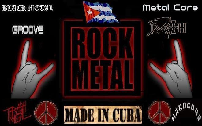 Cuban Rock Metal: Thrash, Groove, Death, Hardcore, Black..