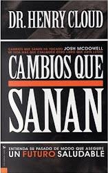 CAMBIOS QUE SANAN - Henry Cloud
