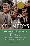 """Click to Order """"The Kennedys: America's Emerald Kings"""" by Thomas Maier"""