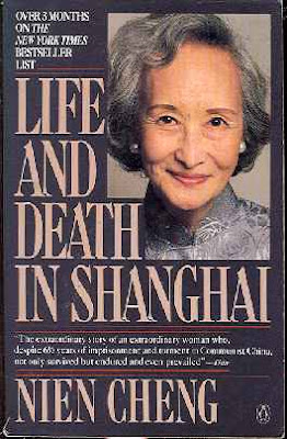 LIFE AND DEATH IN SHANGHAI - by Nien Cheng