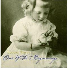 Eudora welty one writer's beginnings essay