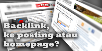 Backlink menuju posting atau homepage ?