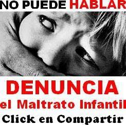 DENUNCIA EL MALTRATO INFANTIL