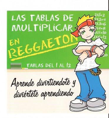 Las Tablas de Multiplicar en Reggaeton, tablas del 1 al 12,