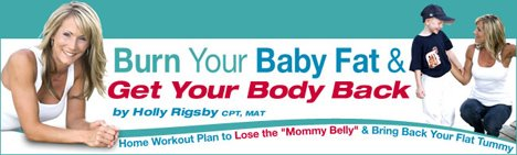 Burn Your Baby Fat