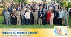 ENCUENTRO INTERNACIONAL DE ADMINISTRADORES REGISTRO CIVIL, IDENTIDAD Y MIGRACION