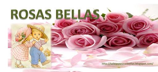 ROSAS BELLAS