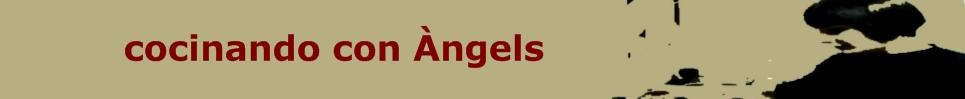 Cocinando con Angels