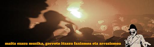 Maite ezazu musika gorroto itzazu faxismoa eta arrazakeria
