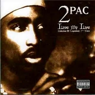 2Pac - Live My Life Collection Of Legendary 2Pac Traxx (2005)