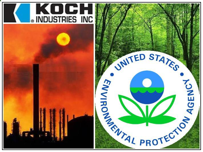 The green market oracle koch industries war with the epa for Koch industrie